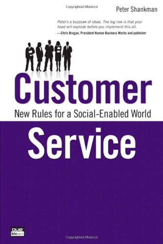 Customer Service: New Rules for a Social Media World 9780789747099