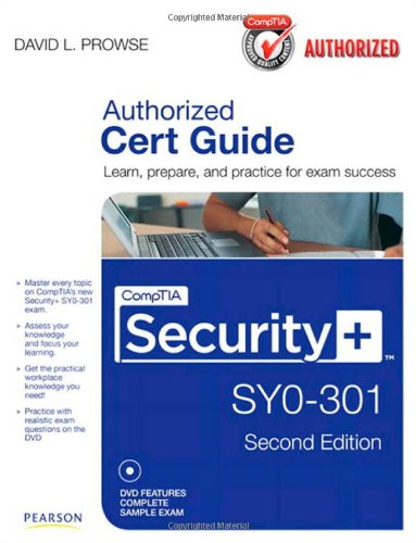 CompTIA Security+ SY0-301 Authorized Cert Guide [With DVD] 9780789748270