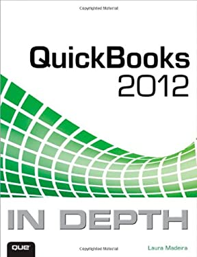 QuickBooks 2012 in Depth 9780789749185