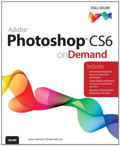 Adobe Photoshop CS6 on Demand 9780789749338