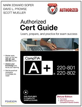 Comptia A+ 220-801 and 220-802 Authorized Cert Guide, Deluxe Edition 9780789749802