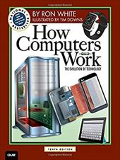 How Computers Work (10th Edition) (How It Works) 22427283