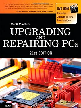 Upgrading and Repairing PCs (21st Edition) 9780789750006