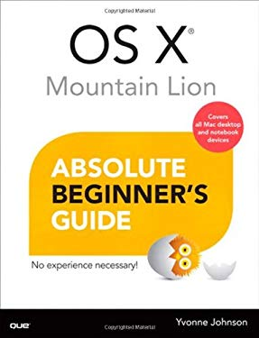 OS X Mountain Lion Absolute Beginner's Guide 9780789750143