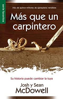 Mas Que Un Carpintero/Favoritos/ Nueva Edicion 9780789918321