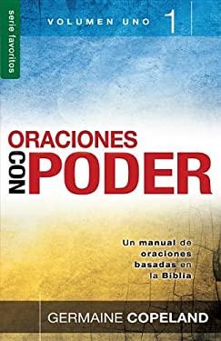 Oraciones Con Poder, Volumen 1 = Prayers with Power, Vo 1 (Favoritos) (Spanish Edition)
