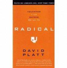 Radical: Volvamos A las Raices de la Fe 9780789919755