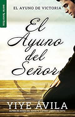 El ayuno del Seor (Spanish Edition)