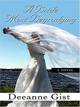A Bride Most Begrudging 9780786285532