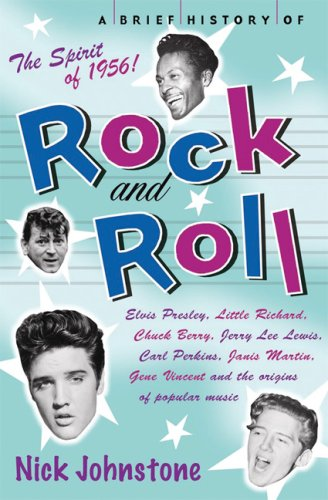 A Brief History of Rock 'n' Roll 9780786720514