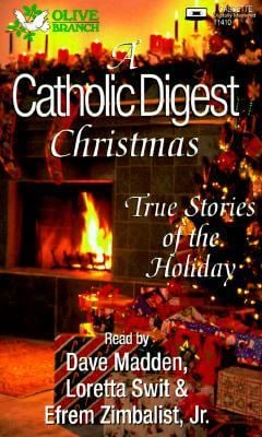 A Catholic Digest Christmas: True Stories of the Holiday 9780787115418