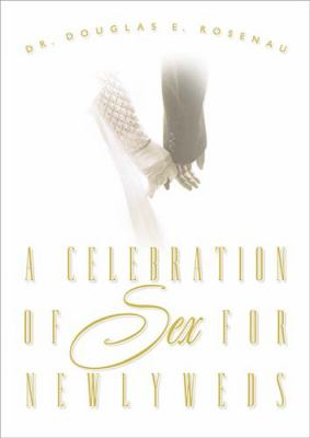 A Celebration of Sex for Newlyweds 9780785265238