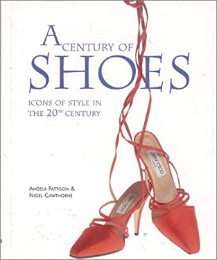 A Century of Shoes 9780785808350