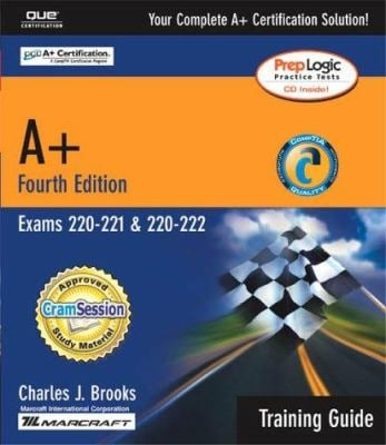 A+ Certification Training Guide (Exams 220-221, 220-222) 9780789728449