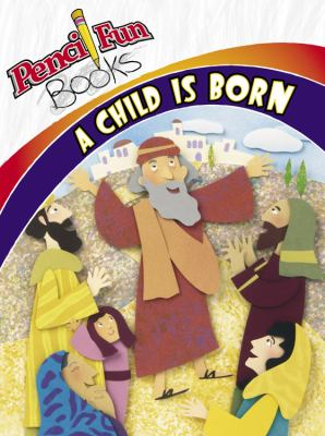 A Child Is Born 10 Pack 9780781445542