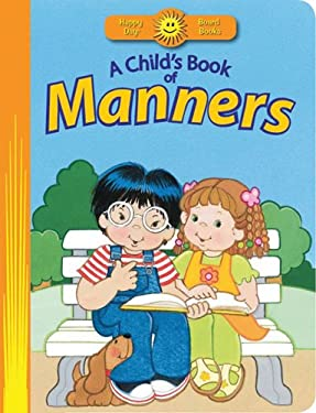 A Child's Book of Manners 9780784729427