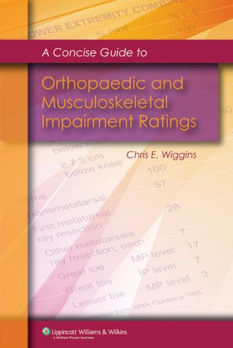 A Concise Guide to Orthopaedic and Musculoskeletal Impairment Ratings 9780781765664