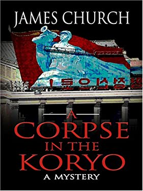 A Corpse in the Koryo 9780786292134