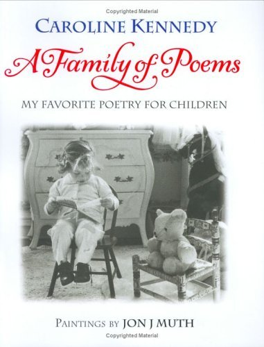 A Family of Poems: My Favorite Poetry for Children 9780786851119