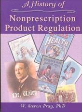 A History of Nonprescription Product Regulation 3129409