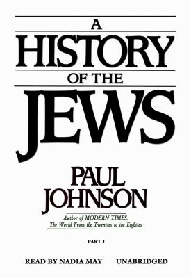A History of the Jews: Part 1 9780786100231