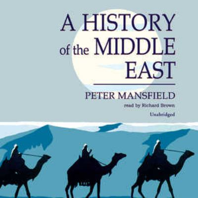 A History of the Middle East 9780786169665