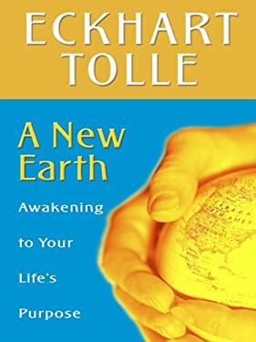 A New Earth: Awakening to Your Life's Purpose 9780786281312