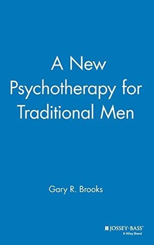 A New Psychotherapy for Traditional Men 9780787941239