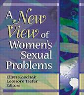 A New View of Women's Sexual Problems 3129535
