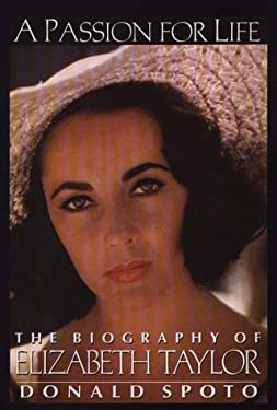 A Passion for Life: The Biography of Elizabeth Taylor 9780783813790