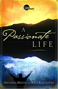 A Passionate Life 9780781442695