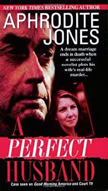 A Perfect Husband 9780786016945