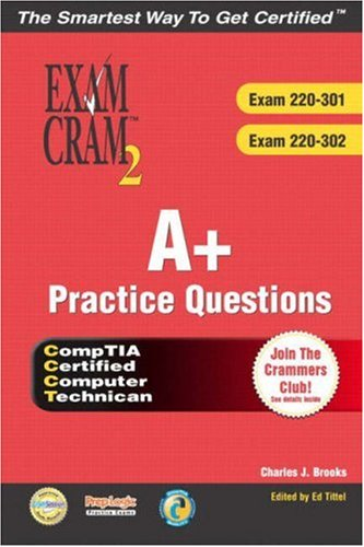 A+ Practice Questions [With CDROM] 9780789731081