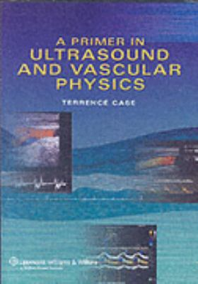 A Primer in Ultrasound Physics 9780781767163