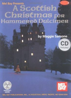 A Scottish Christmas for Hammered Dulcimer [With CD] 9780786665938