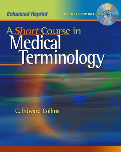 A Short Course in Medical Terminology [With CDROM] 9780781786980