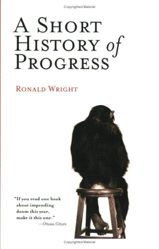 A Short History of Progress 9780786715473