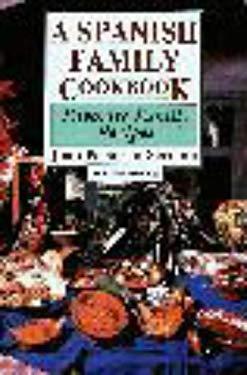 A Spanish Family Cookbook: Favorite Family Recipes 9780781805469