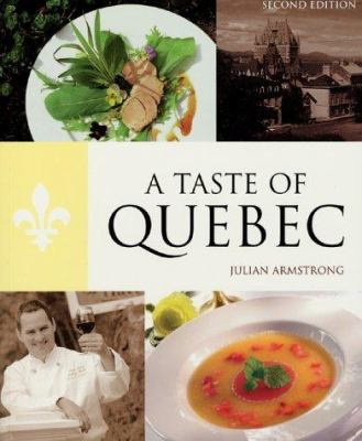 A Taste of Quebec Us Custom Edition for Hippocrenebooks. 9780781809023