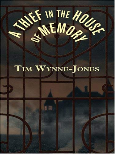 A Thief in the House of Memory 9780786290222