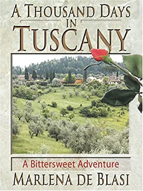 A Thousand Days in Tuscany 9780786271757