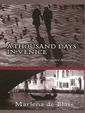 A Thousand Days in Venice 9780786250424
