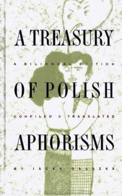 A Treasury of Polish Aphorisms 9780781805490