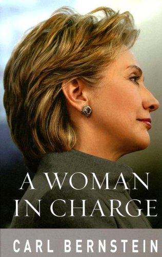 A Woman in Charge: The Life of Hillary Rodham Clinton 9780786298914