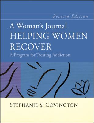 A Woman's Journal, Helping Women Recover: A Program for Treating Addiction 9780787988722