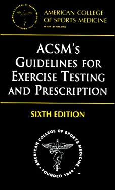 ACSM's Guidelines for Exercise Testing and Prescription 9780781727358