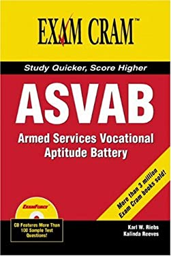 ASVAB: Armed Services Vocational Aptitude Battery [With CD-ROM] 9780789732583