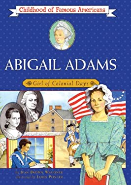 Abigail Adams: Girl of Colonial Days 9780785755784
