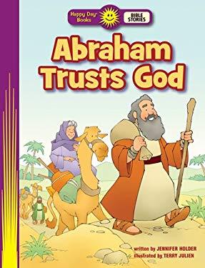 Abraham Trusts God 9780784722947