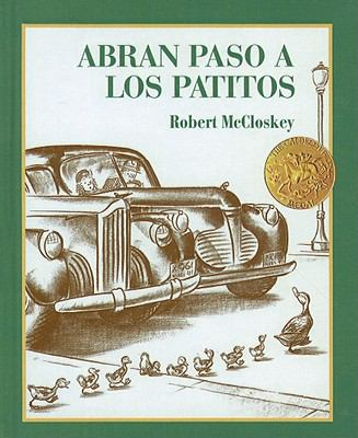 Abran Paso A los Patitos = Make Way for Ducklings 9780780771437